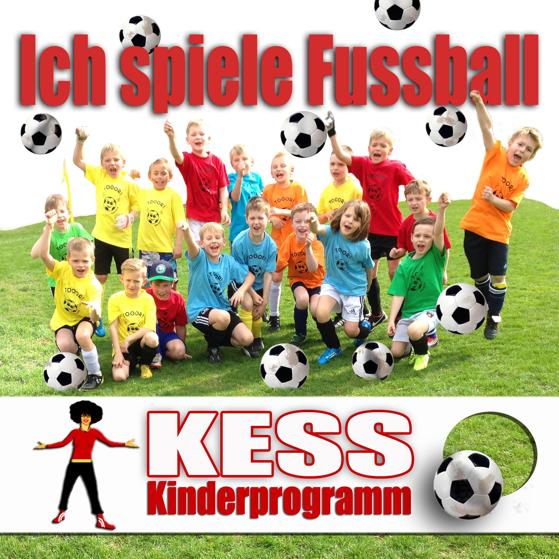 Abenteuer mit KESS Fußballlied Kinder